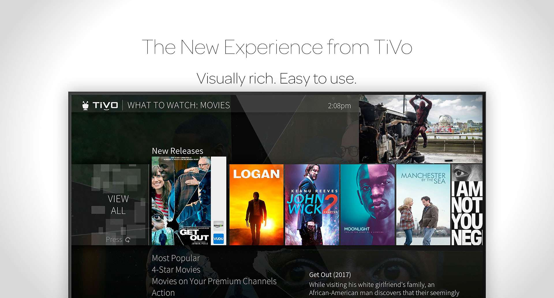 The New Experience from TiVo. Visually rich. Easy to use.